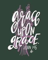Grace Upon Grace Fine Art Print