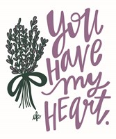 Lilac You  Have My Heart Fine Art Print