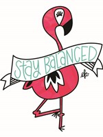 Flamingo Stay Balanced Fine Art Print