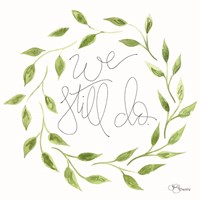 We Still Do Wreath Fine Art Print