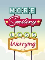 More Smiling Less Worrying Fine Art Print