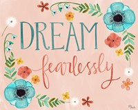 Dream Fearlessly Fine Art Print