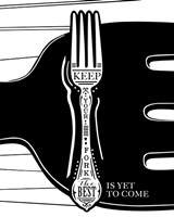 Keep Your Fork Framed Print