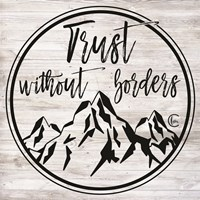 Trust Without Borders Fine Art Print