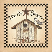 We Are Blessed Birdhouse Fine Art Print