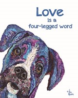 Love is a Four-Legged Word Fine Art Print