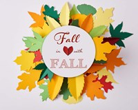 Fall In Love With Fall 2 Fine Art Print