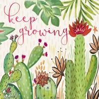 Keep Growing Fine Art Print