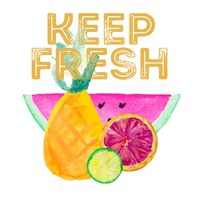 Keep Fresh Fine Art Print