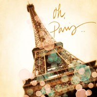 Oh Paris Fine Art Print