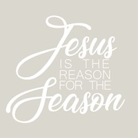 Jesus is the Reason for the Season Fine Art Print
