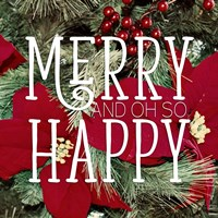 Merry and Happy Fine Art Print
