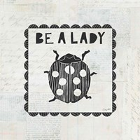 Ladybug Stamp Be A Lady Fine Art Print