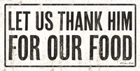 Let Us Thank Him For Our Food Fine Art Print