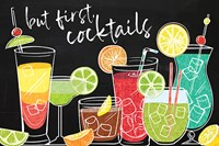 But First Cocktails Fine Art Print