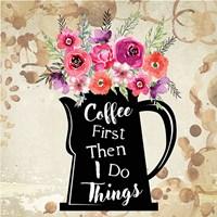 Coffee First Fine Art Print