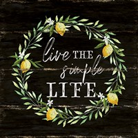 Live the Simple Life Fine Art Print