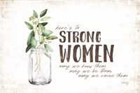 Here's to Strong Women Fine Art Print