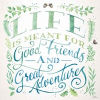 Good Friends and Great Adventures I Fine Art Print