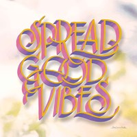 Spread Good Vibes Fine Art Print