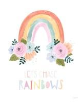 Lets Chase Rainbows I Fine Art Print