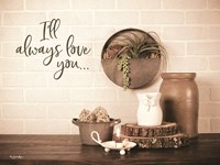 I'll Always Love You Fine Art Print