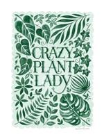 Crazy Plant Lady Fine Art Print