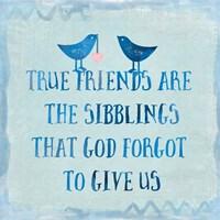 True Friends Fine Art Print