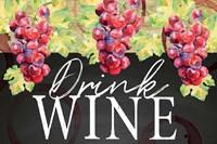 Drink Wine Fine Art Print