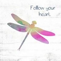 Follow Your Heart Framed Print