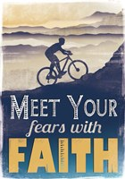 Meet Fears with Faith Fine Art Print