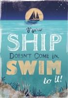 Swim to Your Ship Fine Art Print
