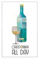 Chardonnay All Day Fine Art Print