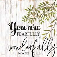 You are Fearfully and Wonderfully Made Framed Print
