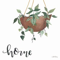 Home Is Where Your Plants Are Fine Art Print