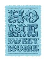 Home Sweet Home Blue Fine Art Print