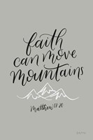 Faith Can Move Mountains Fine Art Print
