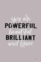You Are Powerful Fine Art Print