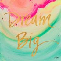 Dream Big Watercolor Fine Art Print
