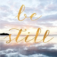 Be Still Fine Art Print