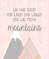 She'll Move Mountains Fine Art Print