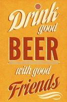 Drink Good Beer Fine Art Print