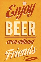 Enjoy Beer Fine Art Print