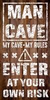 Enter Man Cave Fine Art Print