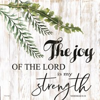 The Joy of the Lord is My Strength Fine Art Print