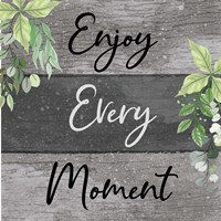 Enjoy Every Moment Framed Print