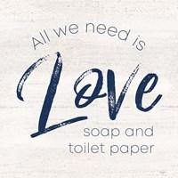Bathroom Humor III-Love Framed Print