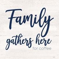 Coffee Kitchen Humor IV-Family Fine Art Print