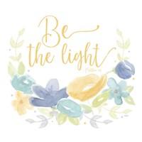 Kellys Garden IV-Be the Light Fine Art Print