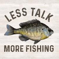 Less Talk More Fishing II-Fishing Framed Print